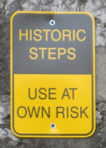 historic steps - use at own risk